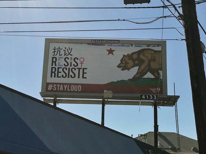 Resist STAY LOUD billboards in Sacramento
